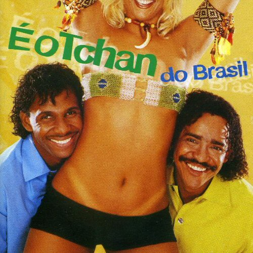 E O TCHAN - E O Tchan Do Brasil (Brazilian Import) - CD
