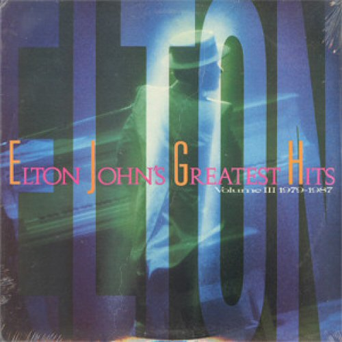 Elton John - Greatest Hits Volume Iii (1979 - 1987)