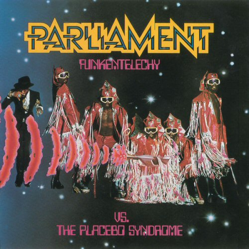 Parliament - Funkentelechy Vs The Placebo Syndrome Album
