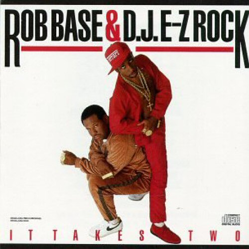 It Takes Two - Rob Base & DJ E-Z Rock