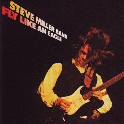 Steve Miller Band - Fly Like An Eagle Album
