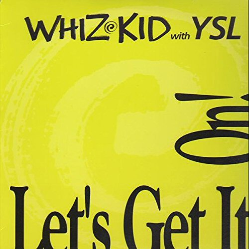 WHIZ KID WITH YSL - Let's Get It On! - 12'' 1枚