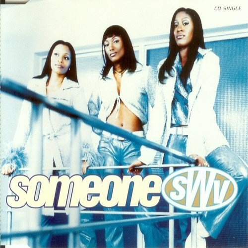 SWV - Someone - CD single