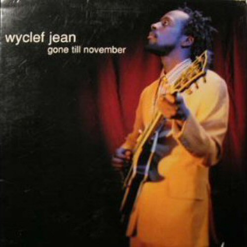 Wyclef Jean - Gone Till November Album