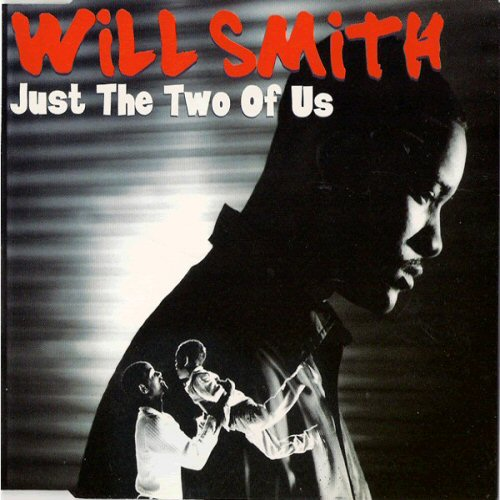 Will Smith - Just The Two Of Us CD