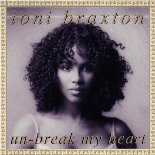 TONI BRAXTON - Un-Break My Heart - CD single