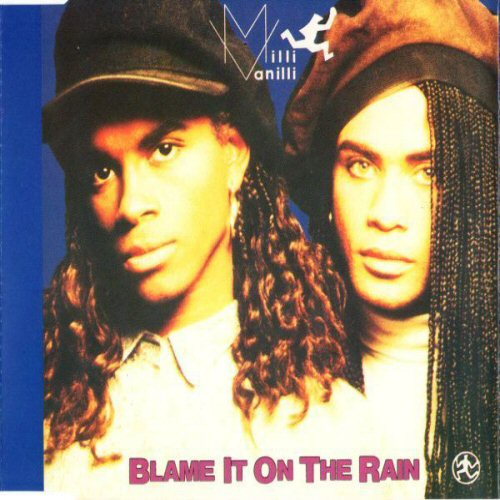 MILLI VANILLI - Blame It On The Rain - CD single