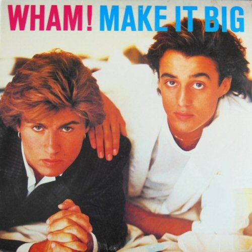 Wham: Wham! Make It Big Records, LPs, Vinyl And CDs