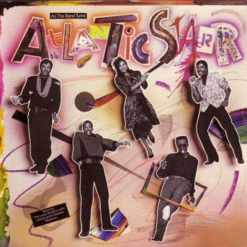 Atlantic Starr - As The Band Turns LP