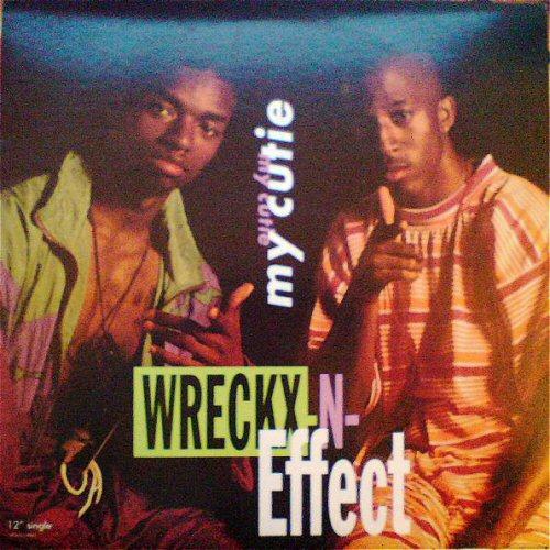WRECKX-N-EFFECT - My Cutie - 12'' 1枚