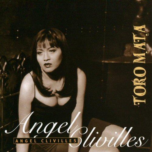 Angel Clivilles - Toro Mata