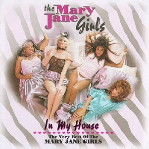 Mary Jane Girls In+My+House CD