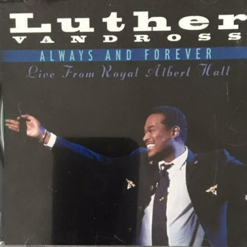 Luther Vandross - Always And Forever Live From Royal Albert Hall / Here And Now