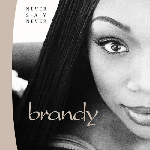 Brandy - Never Say Never Single