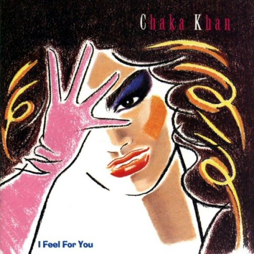 Chaka Khan - I Feel For You Single