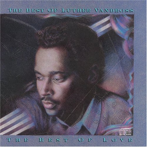 Luther Vandross - The Best Of Luther Vandross: The Best Of Love