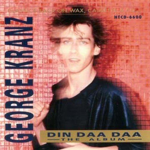 GEORGE KRANZ - Din Daa Daa: The Album - CD