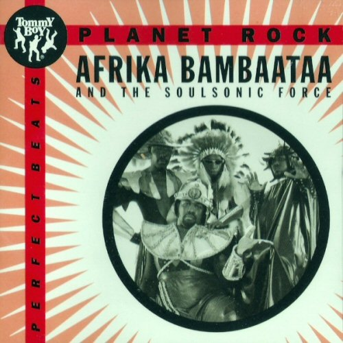 AFRIKA BAMBAATAA AND THE SOUL SONIC FORCE - Planet Rock - CDシングル