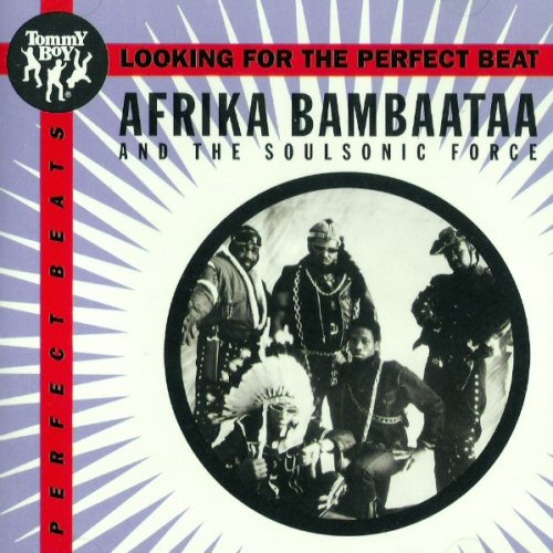 AFRIKA BAMBAATAA AND THE SOUL SONIC FORCE - Looking For The Perfect Beat - CD single