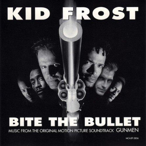 KID FROST - Bite The Bullet (Theme From Gunmen) - CD single