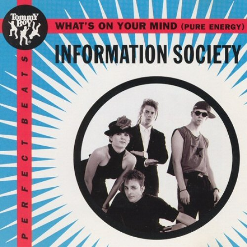 INFORMATION SOCIETY - What's On Your Mind (Pure Energy) - CD single