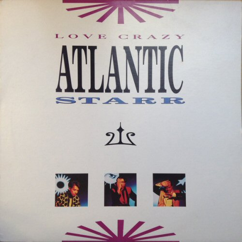 Atlantic Starr - Love Crazy Album