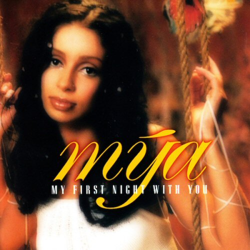 MYA - My First Night With You / Baby It's Yours - CD single
