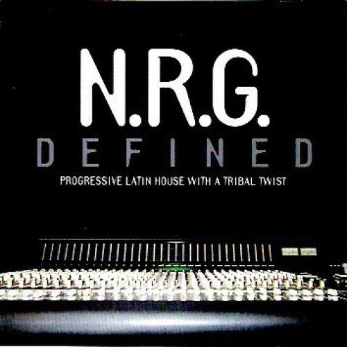 N.R.G. DEFINED - Progressive Latin House With A Tribal Twist - CD