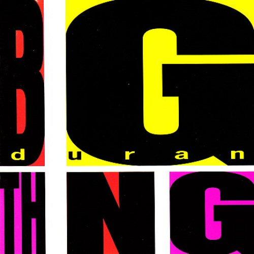 Duran Duran - Big Thing Album