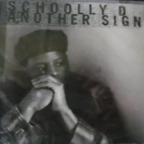 SCHOOLLY D - Another Sign - CD single