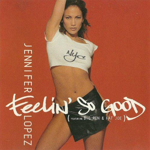 JENNIFER LOPEZ FEATURING BIG PUN AND FAT JOE - Feelin' So Good - CD single