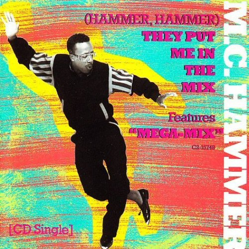 MC HAMMER - (Hammer Hammer) They Put Me In The Mix - CD single