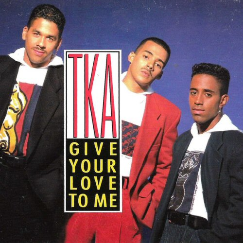 TKA - Give Your Love To Me - CD single