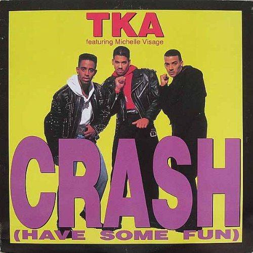 TKA - Crash (Have Some Fun) - CD single