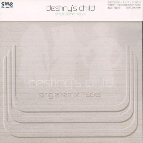 Destiny's Child - Single Remix Tracks