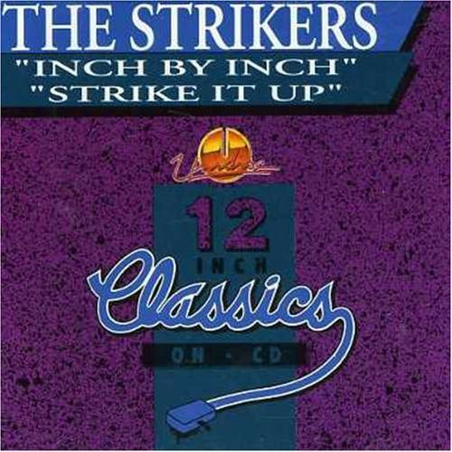 STRIKERS - Inch By Inch / Strike It Up - CD single