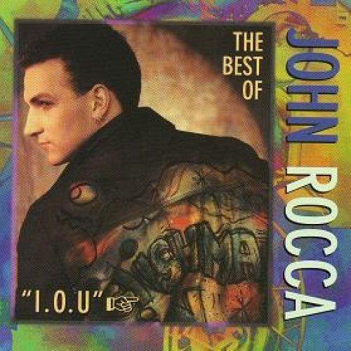 JOHN ROCCA - I.O.U.: Best Of John Rocca - CD