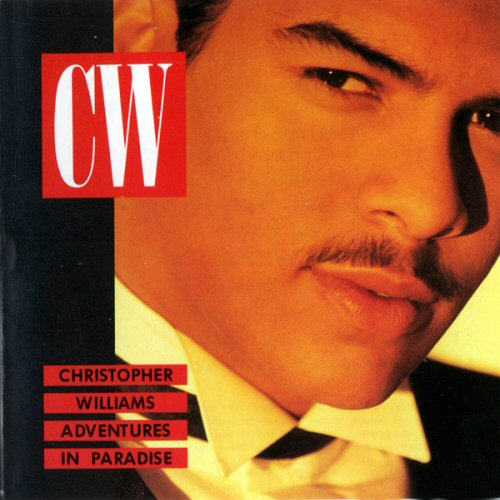 Christopher Williams - Adventures In Paradise