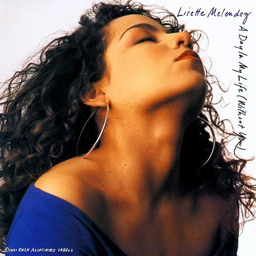 LISETTE MELENDEZ - A Day In My Life (Without You) - CD single