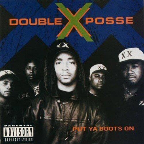 DOUBLE X POSSE - Put Ya Boots On - CD