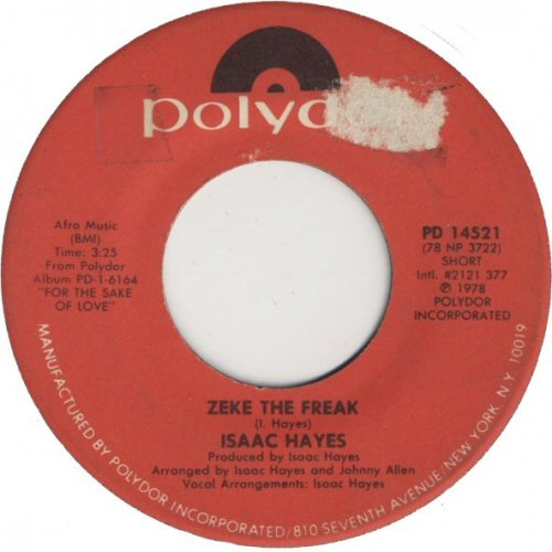 Isaac Hayes - Zeke The Freak