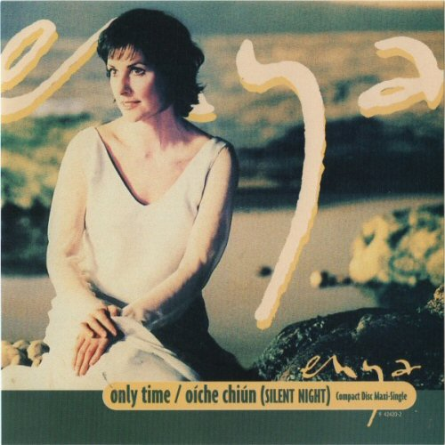 Enya - Only Time / Oiche Chiun (silent Night)