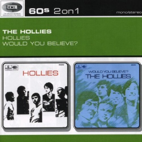 Hollies - The Hollies / Would You Believe?