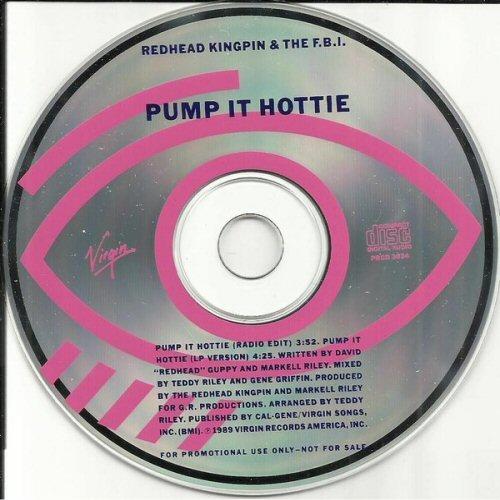 REDHEAD KINGPIN AND THE F.B.I. - Pump It Hottie - CD single