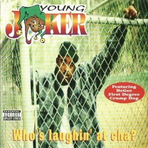 YOUNG JOKER - Who's Laughin' At Cha? - CD