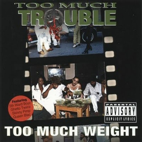 TOO MUCH TROUBLE - Too Much Weight - CD