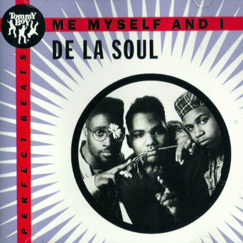DE LA SOUL - Me Myself And I - CDシングル