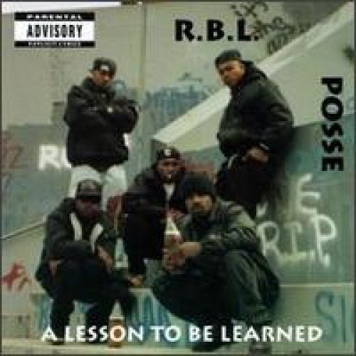 R.B.L. Posse A Lesson To Be Learned