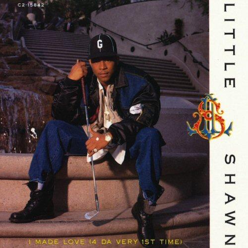 LITTLE SHAWN - I Made Love (4 Da Very 1st Time) - CD single