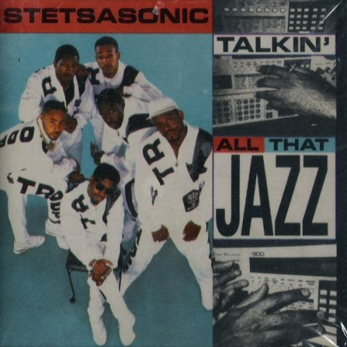 STETSASONIC - Talkin' All That Jazz - CD single